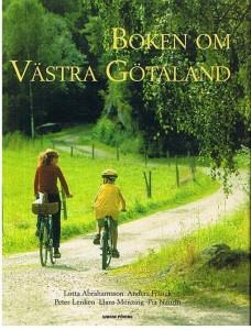 Boken om Västra Götaland, av Lotta Abrahamsson mfl