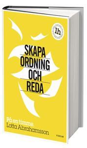 Skapa ordning och reda, av Lotta Abrahamsson